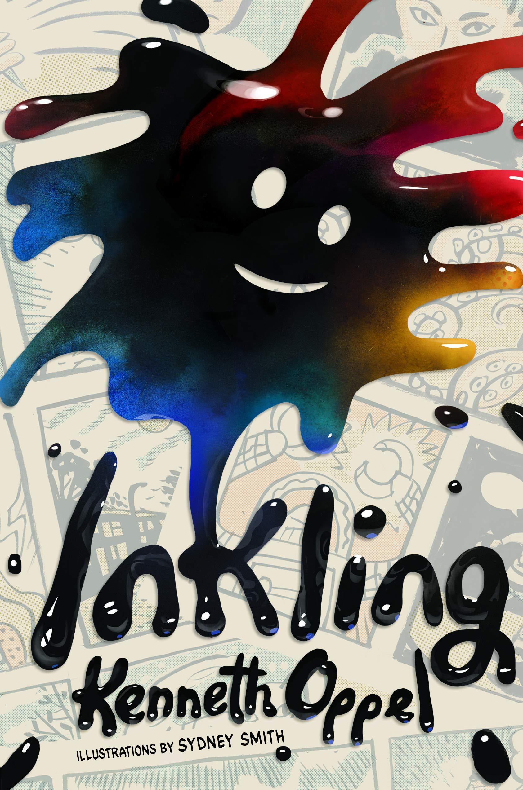 Inkling: Kenneth Oppel, Sydney Smith: 9781443450287: Books