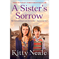 A Sister's Sorrow: A powerful, gritty new saga from the Sunday Times bestseller
