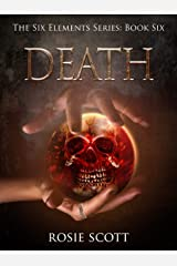 Death (The Six Elements Book 6) Kindle Edition