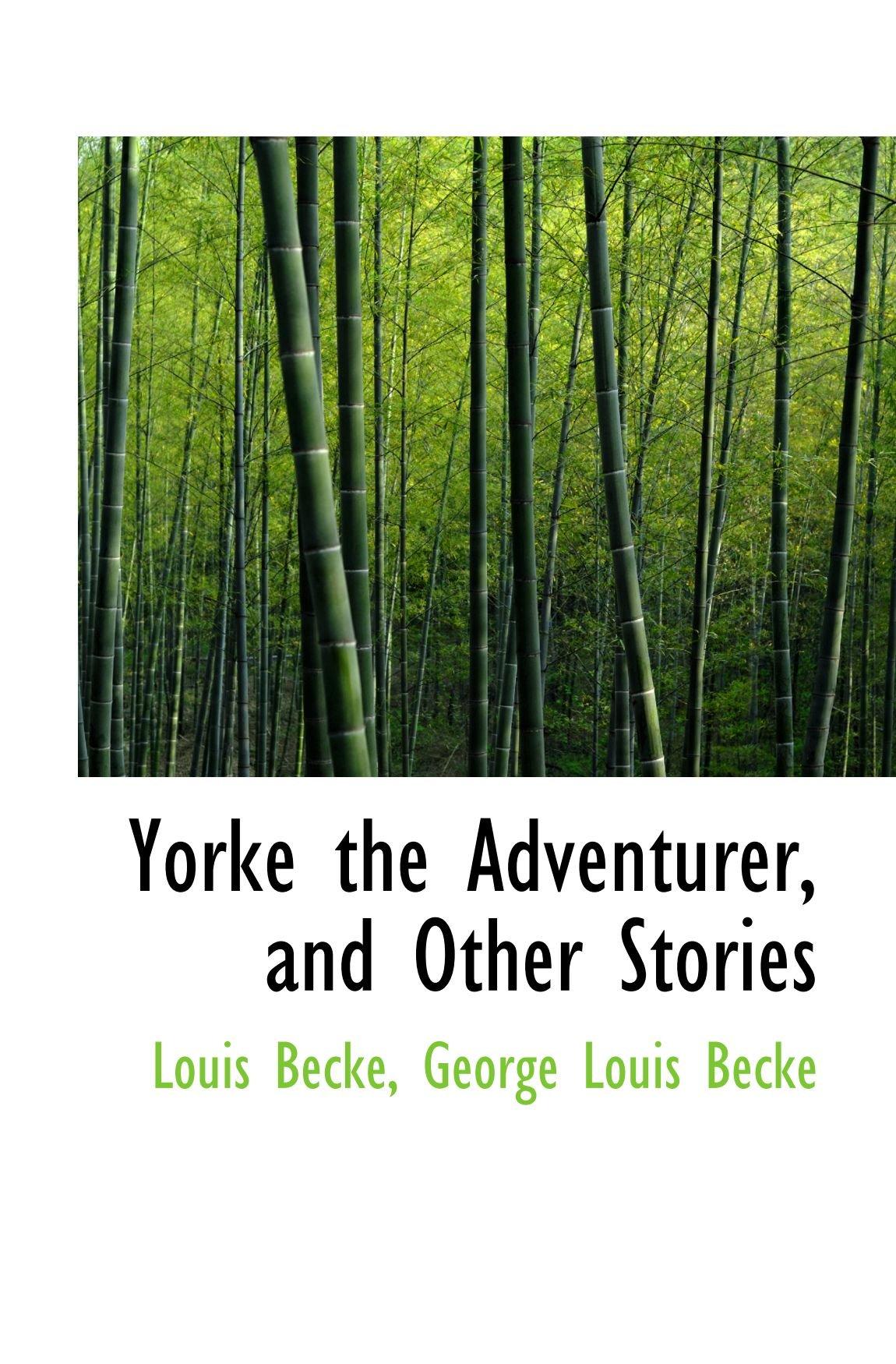 Yorke The Adventurer