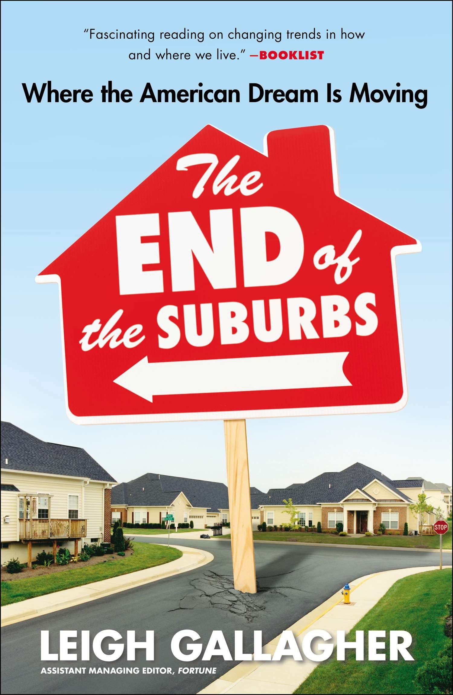 Download The End of the Suburbs: Where the American Dream Is Moving pdf