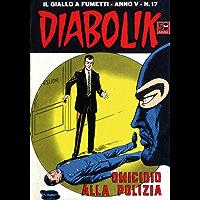 DIABOLIK (67): Omicidio alla polizia (Italian Edition)