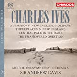 Ives:New England Holidays [Melbourne Symphony Orchestra ,Sir Andrew Davis ] [CHANDOS : CHSA 5163]