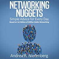 Networking Nuggets: Simple Advice for Every Day