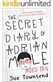 The Secret Diary of Adrian Mole, Aged 13 3/4 (The Adrian Mole Series Book 1)