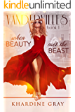 When Beauty Met The Beast (Vandervilles Book 1)