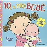 Io e il mio bebé. Libro pop-up