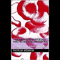 Esquemas de hematología para Técnicos de Laboratorio: Volumen