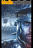 Legio M Ultima: Sfida all'impero