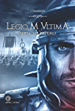 Legio M Ultima: Sfida all'impero