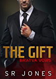 The Gift: Bratva Vows One (English Edition)