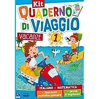 Quaderno di viaggio. Vacanze. Italiano, matematica. Per la Scuola elementare. Con fascicolo delle prove d'ingresso. Con fascicolo multidisciplinare: 1