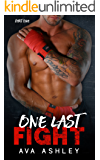 One Last Fight (The One Last Fight Series Book 1)