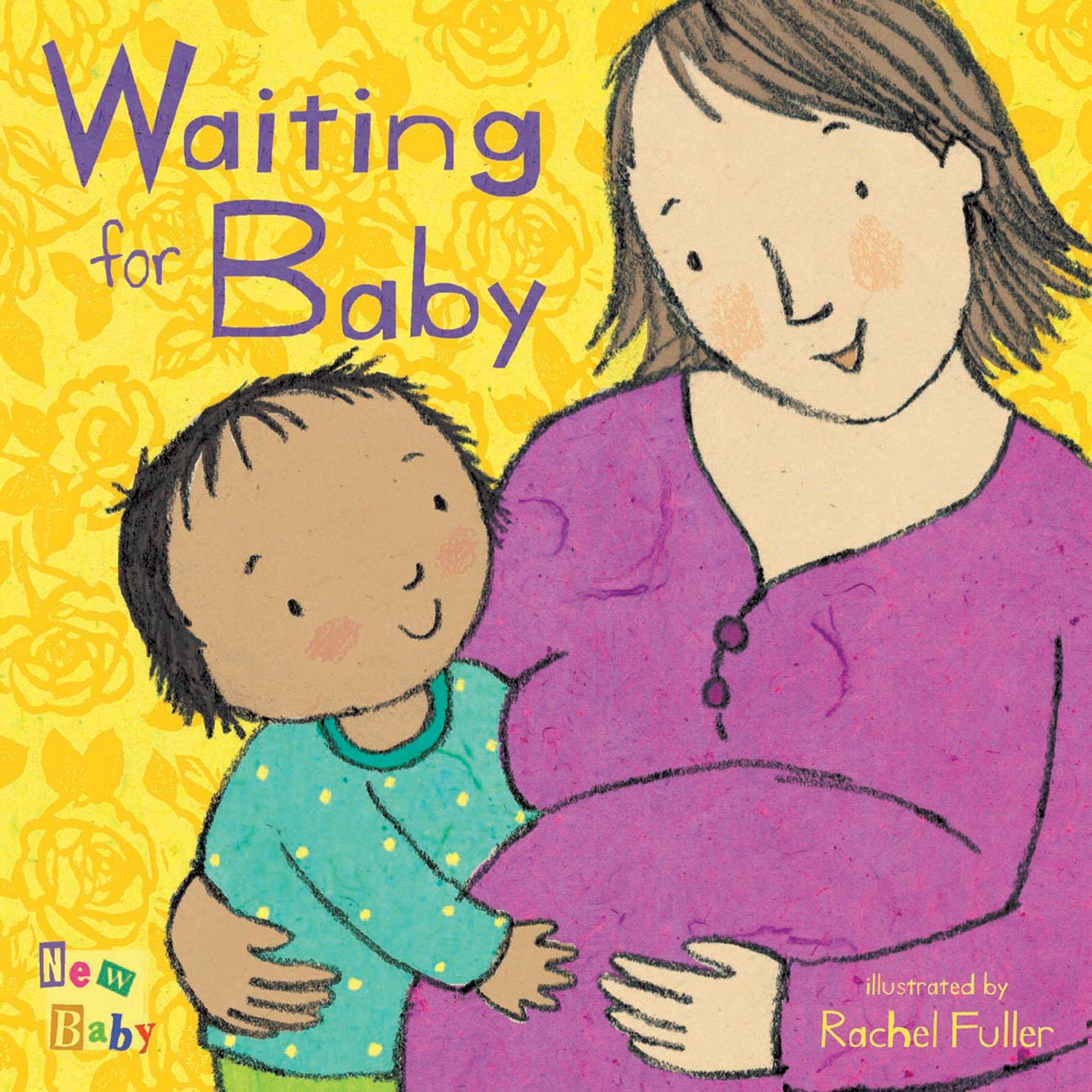 Waiting for Baby by Rachel Fuller