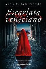 Escarlata veneciano (Misterios venecianos nº 1) (Spanish Edition) Kindle Edition