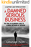 A Damned Serious Business (Gaffney and Tipper Mysteries Book 4)