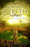The Keeper Of Nereth (The Nereth Trilogy Book 3)