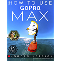 GoPro: How To Use GoPro MAX book cover