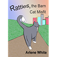 Rattles, the Barn Cat Misfit