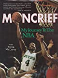 Moncrief: My Journey to the Nba