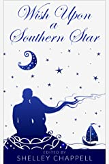 Wish Upon a Southern Star: A Collection of Retold Fairy Tales Kindle Edition