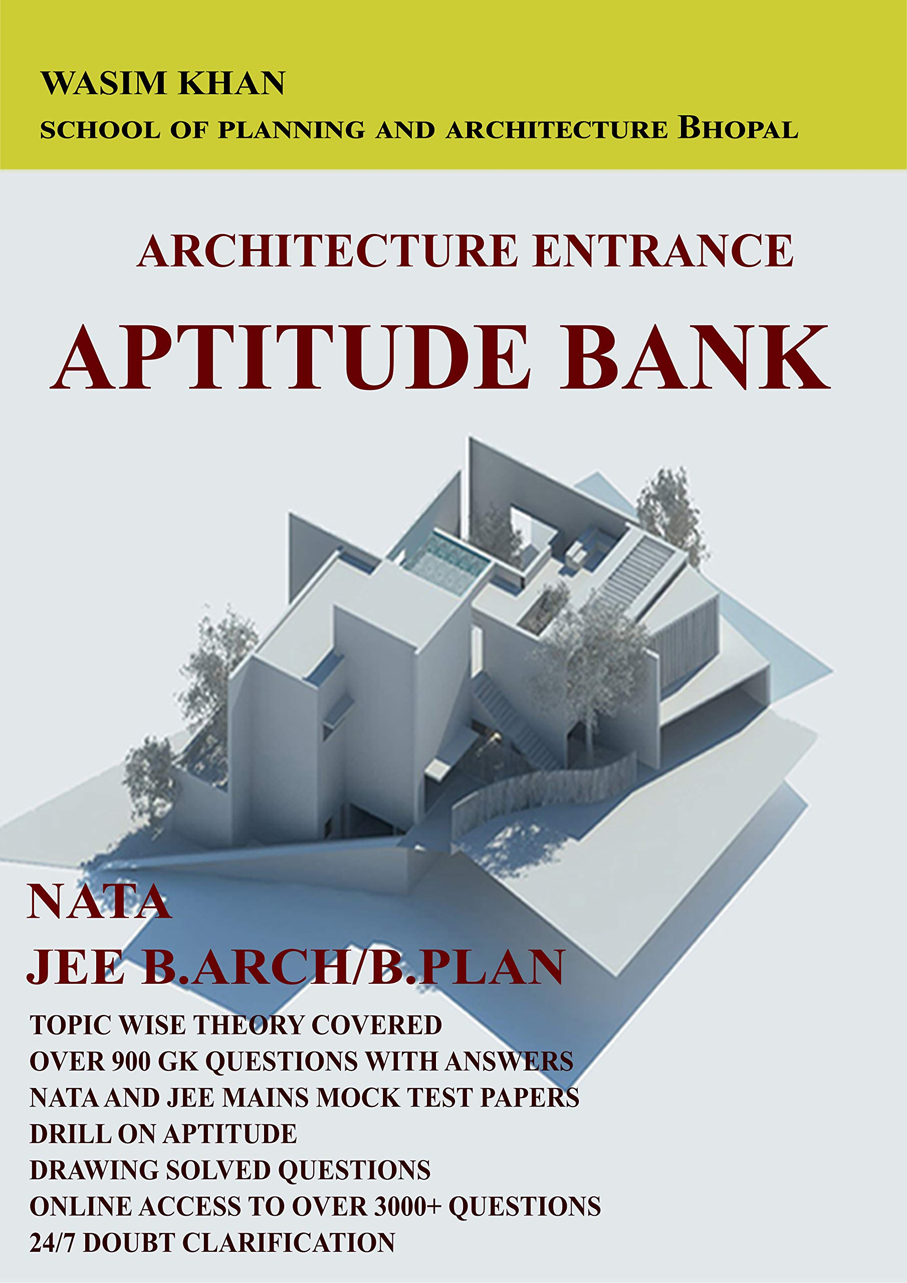 NATA,JEE B.ARCH/B.PLAN ENTRANCE GUIDE-2021/2022(COMBO) With Online Mock Test Series+2 Additional Ebooks+Study Materials through Mobile App+500 Solved Sketches)