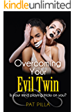 Overcoming your Evil Twin: Is Your Mind Playing Tricks on You?