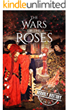 Wars of the Roses: A History From Beginning to End (English Edition)