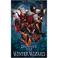 The Dubious Tale of the Winter Wizard (English Edition)