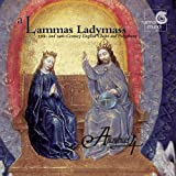 A Lammas Ladymass: 13th and 14th Century English Chant and Polyphony