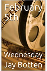 February 5th: Wednesday (Observations Book 2020) Kindle Edition