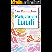 Pohjoinen tuuli (Finnish Edition)
