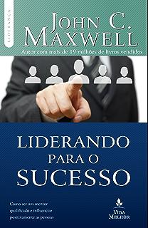 Amazon o lder 360 coleo liderana com john c maxwell liderando para o sucesso descubra como ser um mentor qualificado e influenciar positivamente as pessoas fandeluxe Image collections
