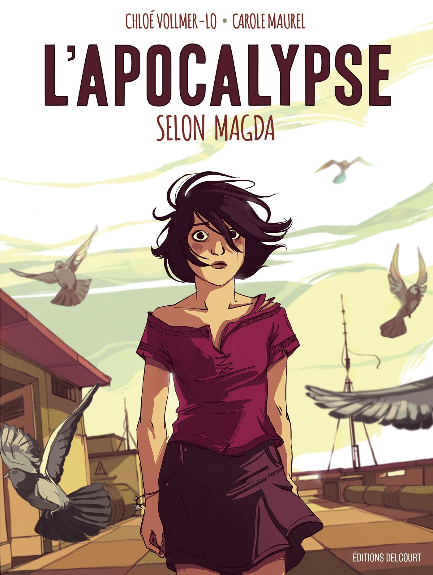 Amazon.fr - L'Apocalypse selon Magda - Vollmer-Lo, Chloé, Maurel, Carole -  Livres