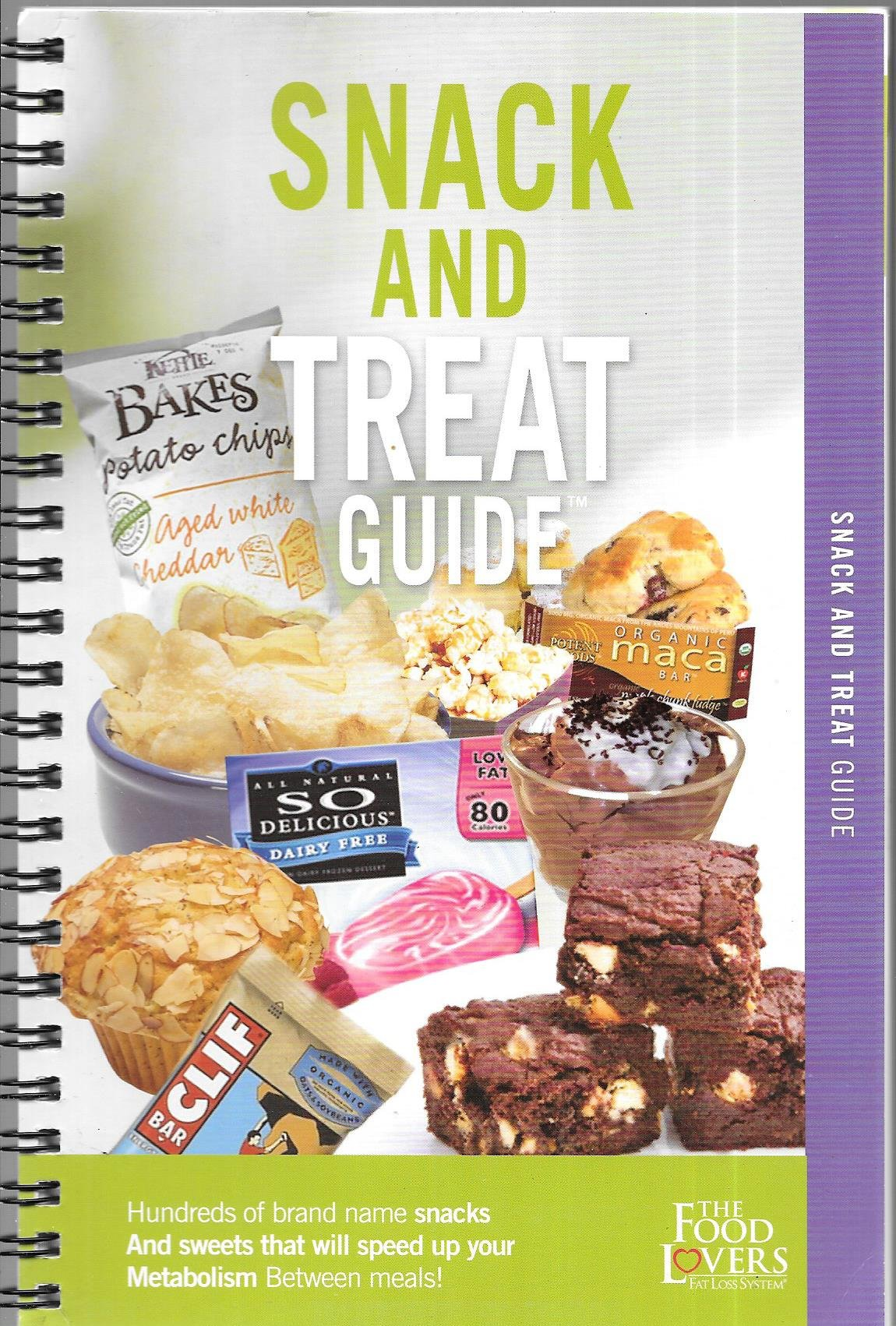Snack and treat guide by the food lovers fat loss system food snack and treat guide by the food lovers fat loss system food lovers fat loss system amazon books forumfinder Gallery