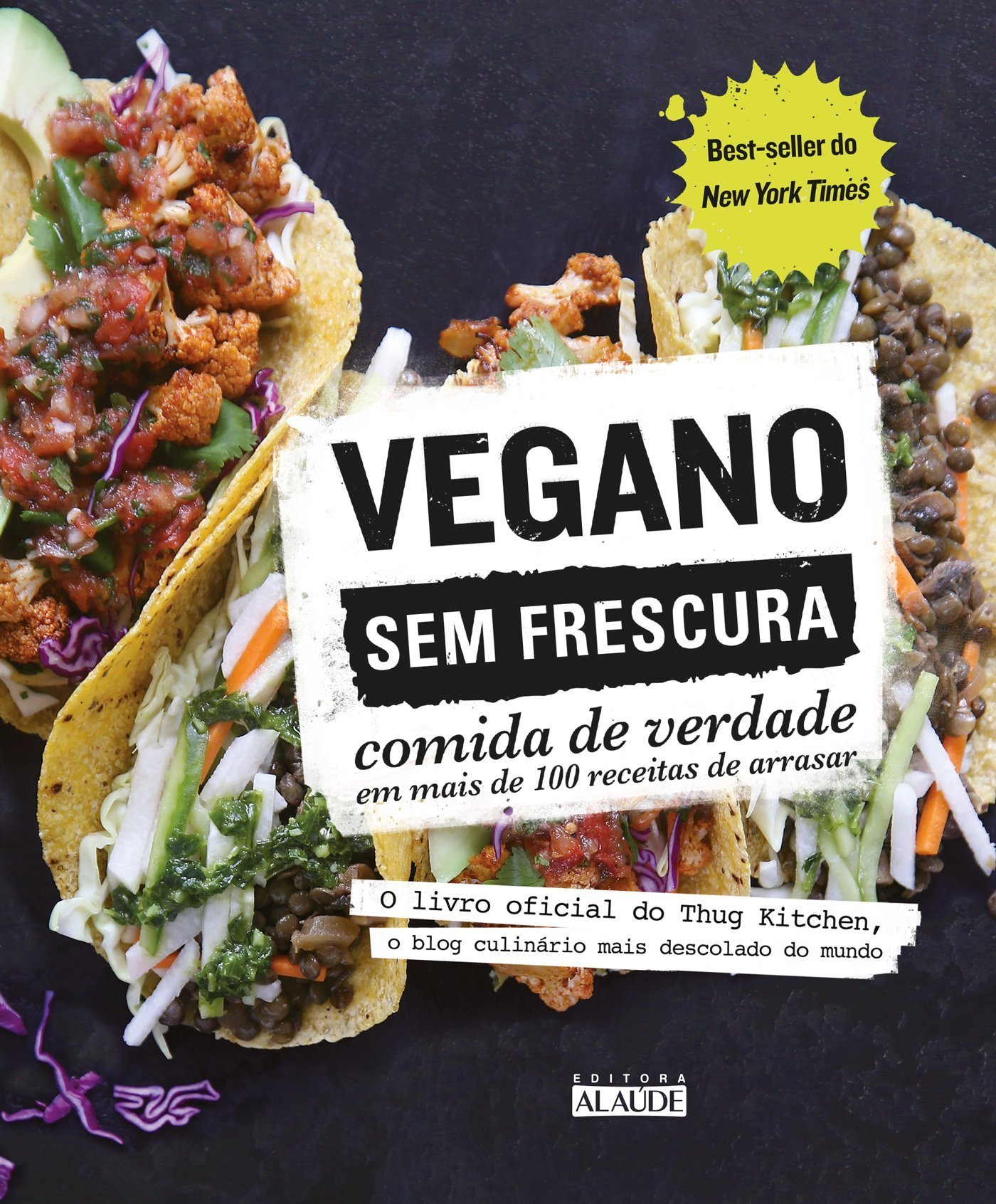 Vegano sem Frescura. Comida de Verdade em Mais de 100 Receitas de Arrasar Em Portuguese do Brasil: Amazon.es: Vários Autores: Libros