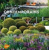 Jardins contemporains : Epurés, sculptés, naturalistes