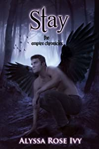 Stay (The Empire Chronicles Book 3)