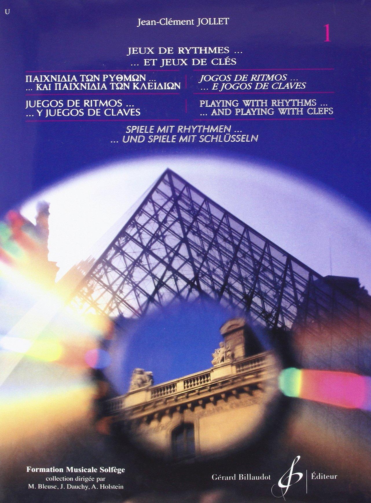 Jeux de Rythmes et Jeux de Clés volume 1 Broché – 1 janvier 2000 Jollet Jean-Clement Billaudot B003JYOQEA 20e siècle