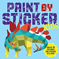 Paint by Sticker: Kids: Create 10 Pictures One Sticker at a Time
