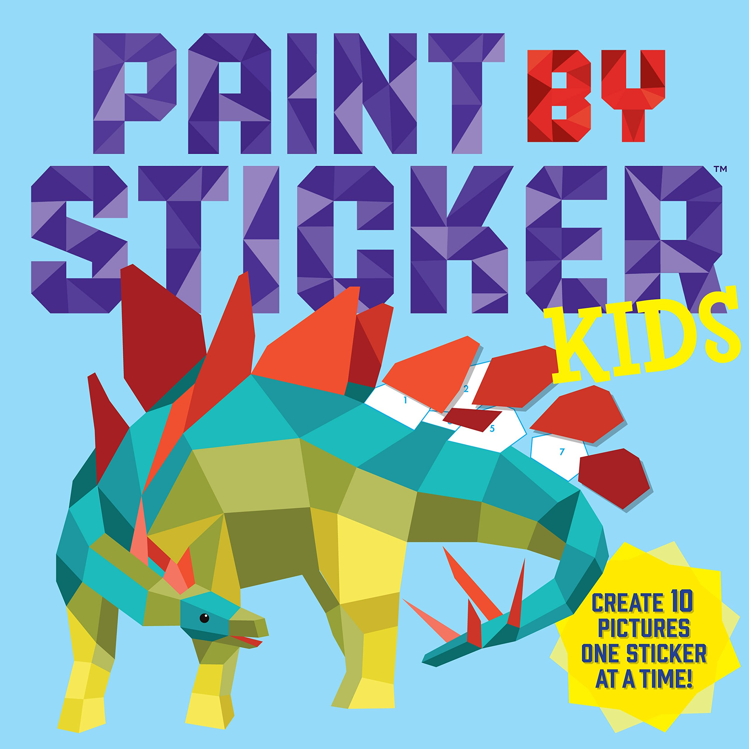Paint by Sticker Kids: Create 10 Pictures One Sticker at a Time ...