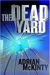 The Dead Yard: A Novel (Michael Forsythe Book 2) (English Edition) eBook Kindle