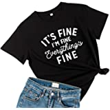 UMOKOON Its Fine Im Fine Everythings Fine Tshirt - Funny Inspirational Shirts for Women - Cute Womens Graphic Tees Tops