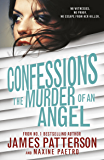 Confessions: The Murder of an Angel: (Confessions 4)