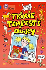 Trixie Tempest's Diary: Band 16/Sapphire (Collins Big Cat) Kindle Edition