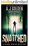 Snatched (A Diana Hunter Mystery Book 2) (English Edition)
