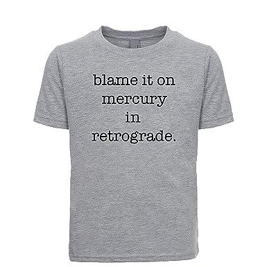 a43564c7dd Amazon.com  Blame It On Mercury in Retrograde Unisex Kids Tee  Clothing