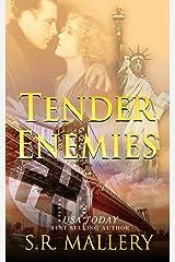 Tender Enemies Kindle Edition
