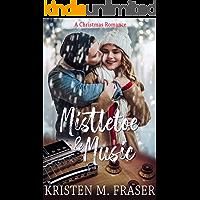 Mistletoe & Music (English Edition)