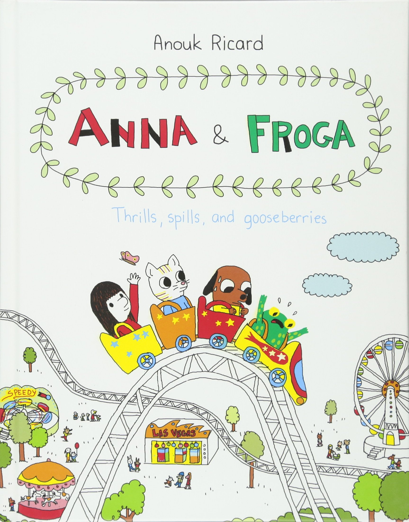 Download Anna and Froga: Thrills, Spills, and Gooseberries pdf epub